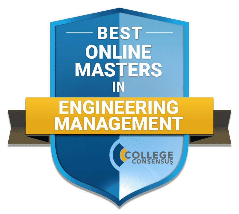 Best Online Masters in Engineering Management - College Consensus