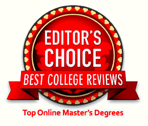 Editor's Choice Best College Reviews - Top Online Master's Degrees