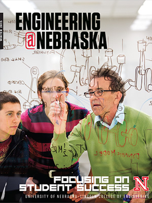 Engineering @ Nebraska Cover Image: 2014 Fall/Winter Edition