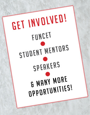 Image with a sign that says: Get Involved! Funcet, Student Mentors, Speakers, And Many More Opportunities!