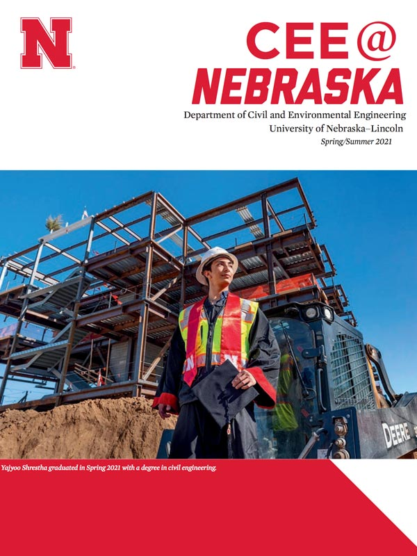 Cover for CEE @ Nebraska magazine - Summer 2021 Edition