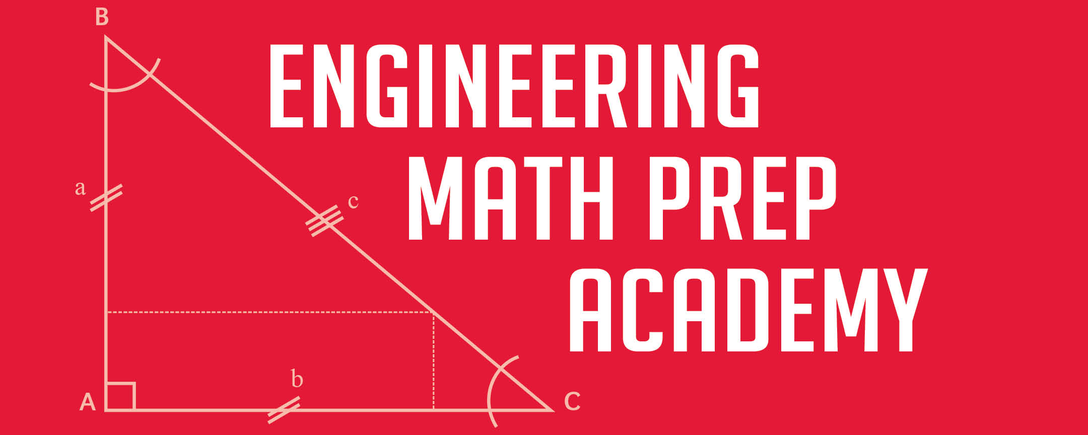 Banner with Image of Right Angle next to the words Engineering Math Prep Academy