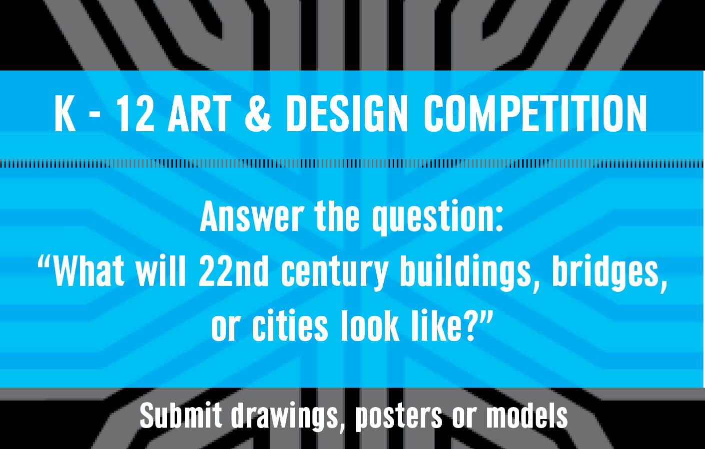 K-12 Art & Design Competition