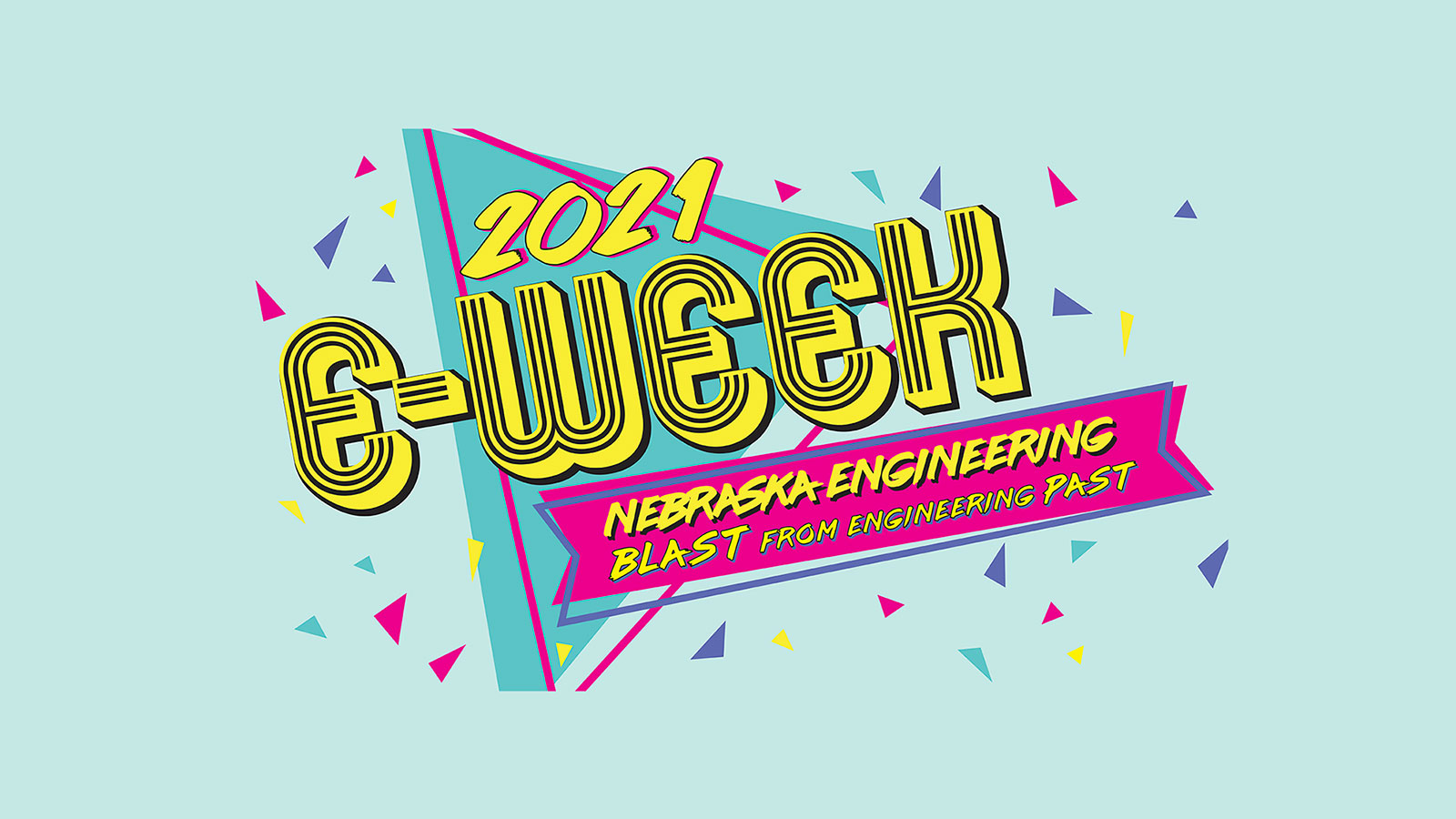 2021 E-Week: Nebraska Engineering Blast from Engineering past