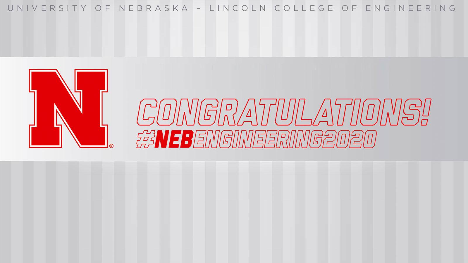 Senior Recognition - Congratulations! - #NEBENGINEERING2020