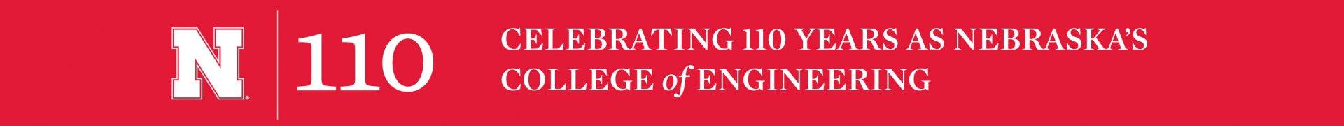 Celebrating 110 years as Nebraska's College of Engineering