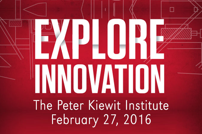 Explore Innovation - The Peter Kiewit Institute - February 27, 2016