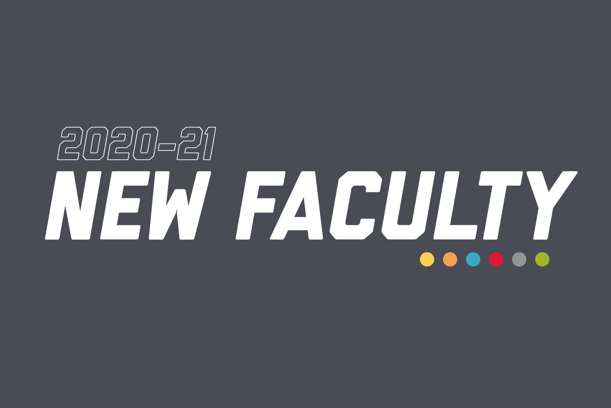 The College of Engineering welcomes 13 new faculty for the 2020-21 academic year.