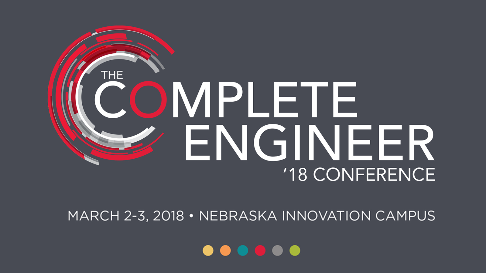 The Complete Engineer Conference is March 2-3 at Nebraska Innovation Campus.