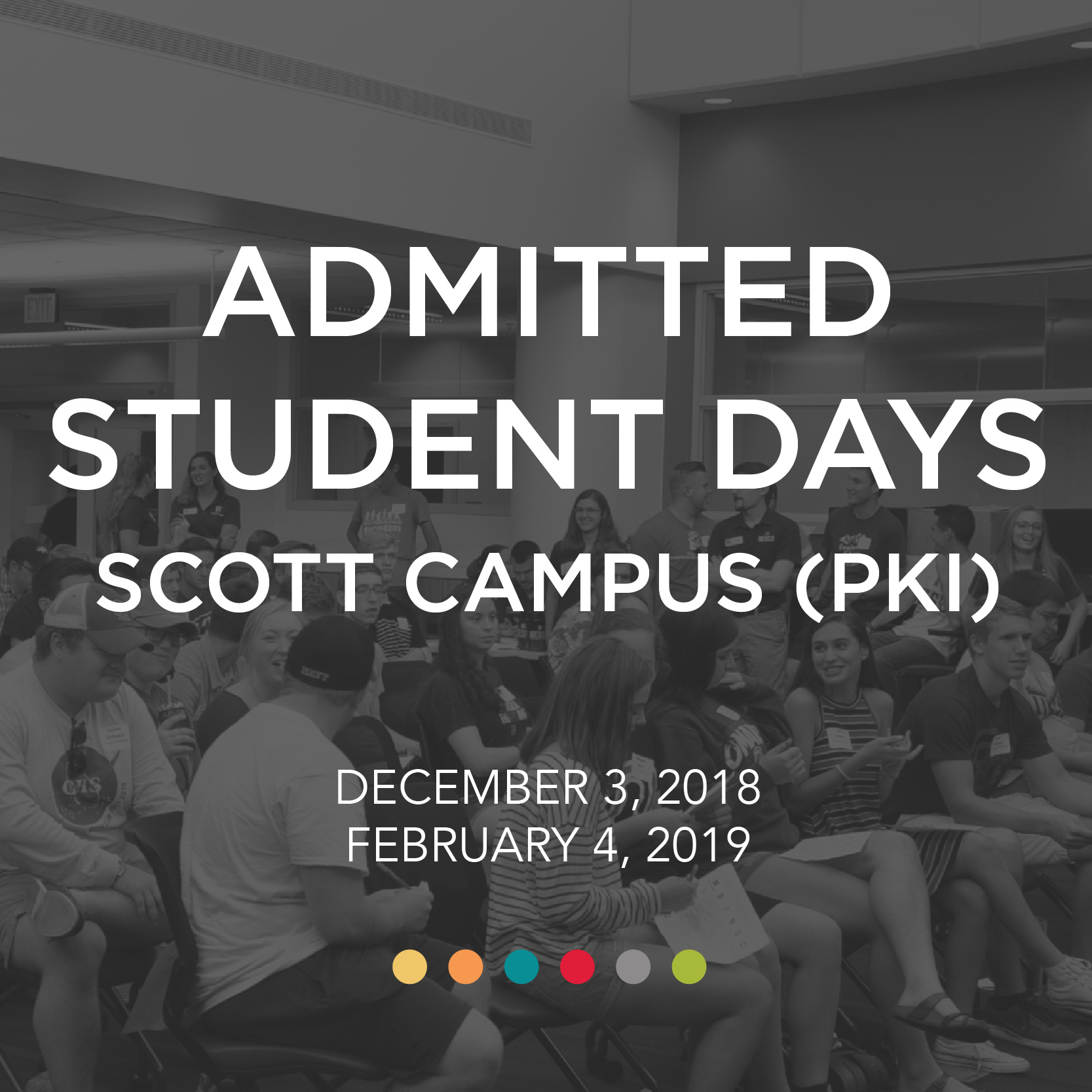 Admitted Student Days- Dec. 3, 2018 and Feb. 4, 2019