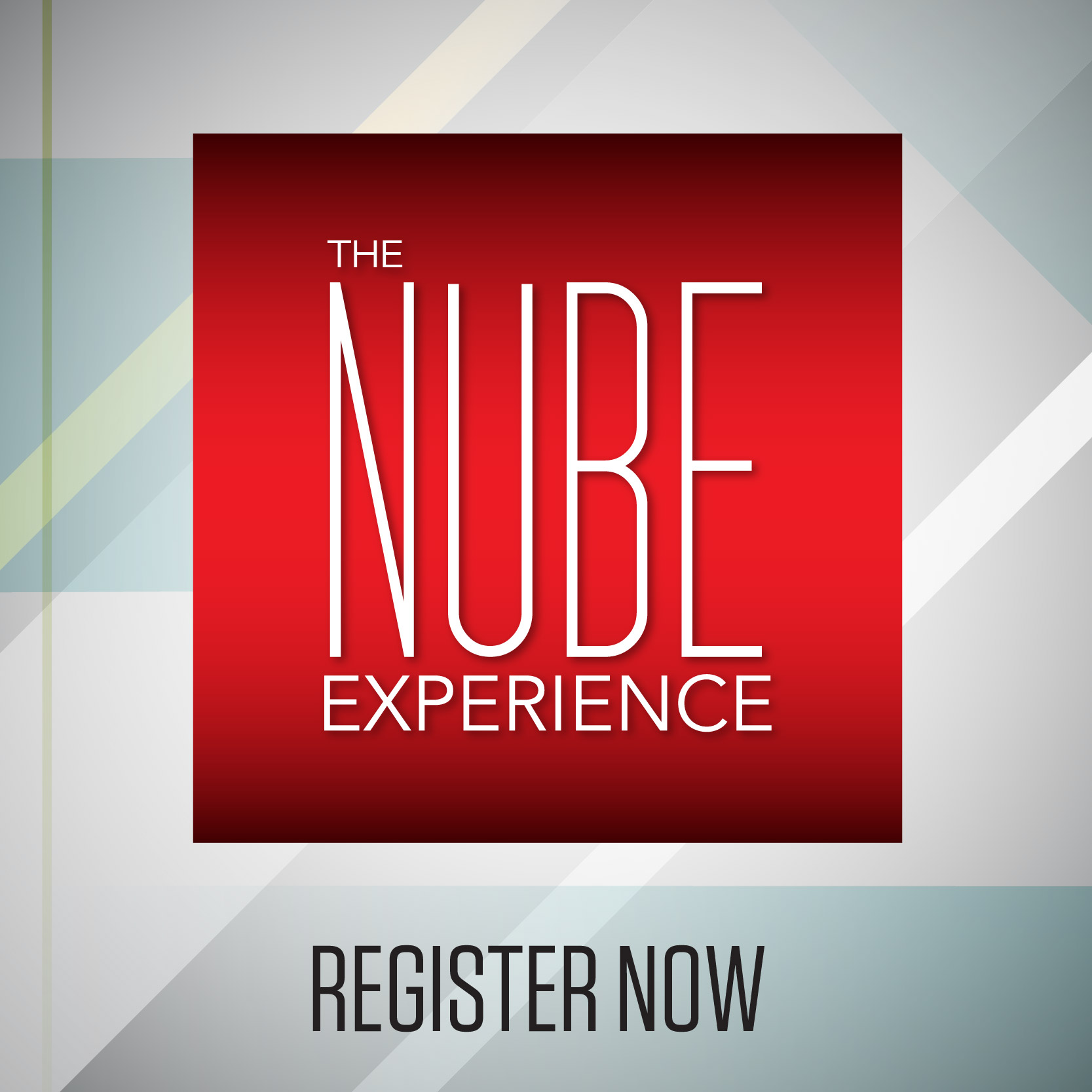 The NUBE Experience- Register now