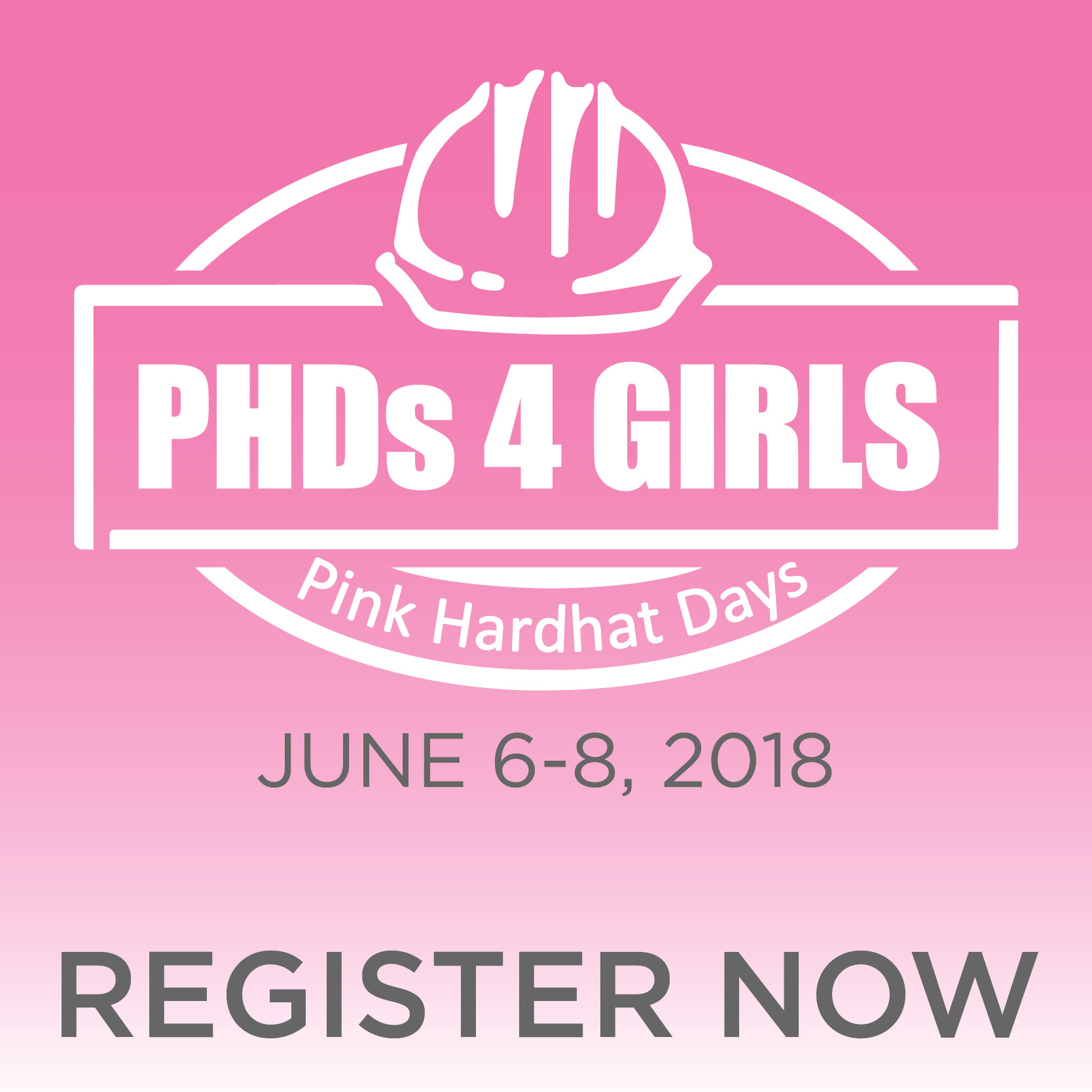 Pink Hardhat Days - June 6-8, 2018 - Register Now
