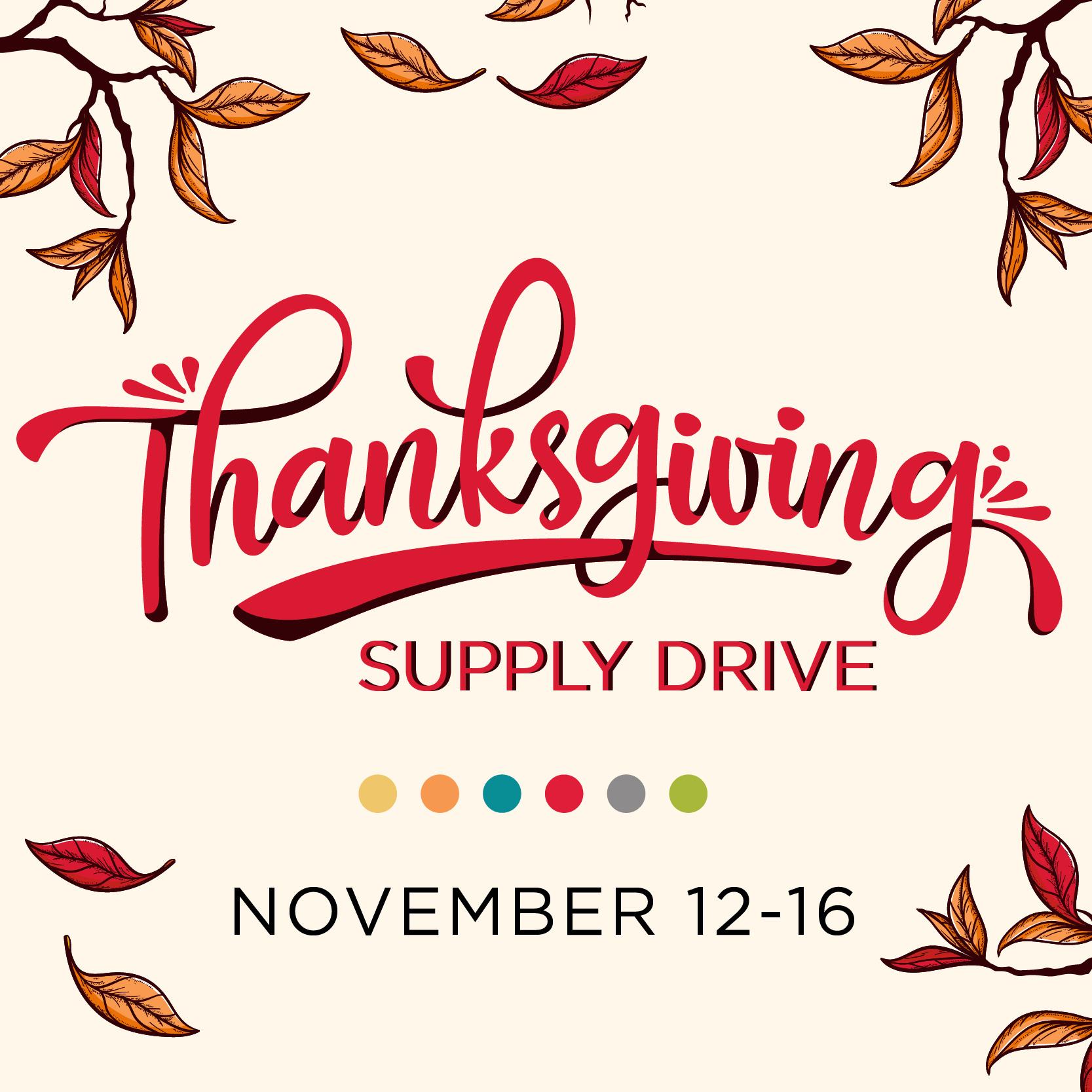 Thanksgiving Supply Drive- November 12-16