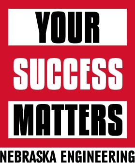 Image that says 'Your Success Matters: Nebraska Engineering'