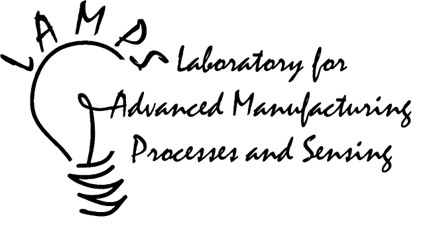 LAMPS: Laboratory for Advanced Manufacturing Process and Sensing