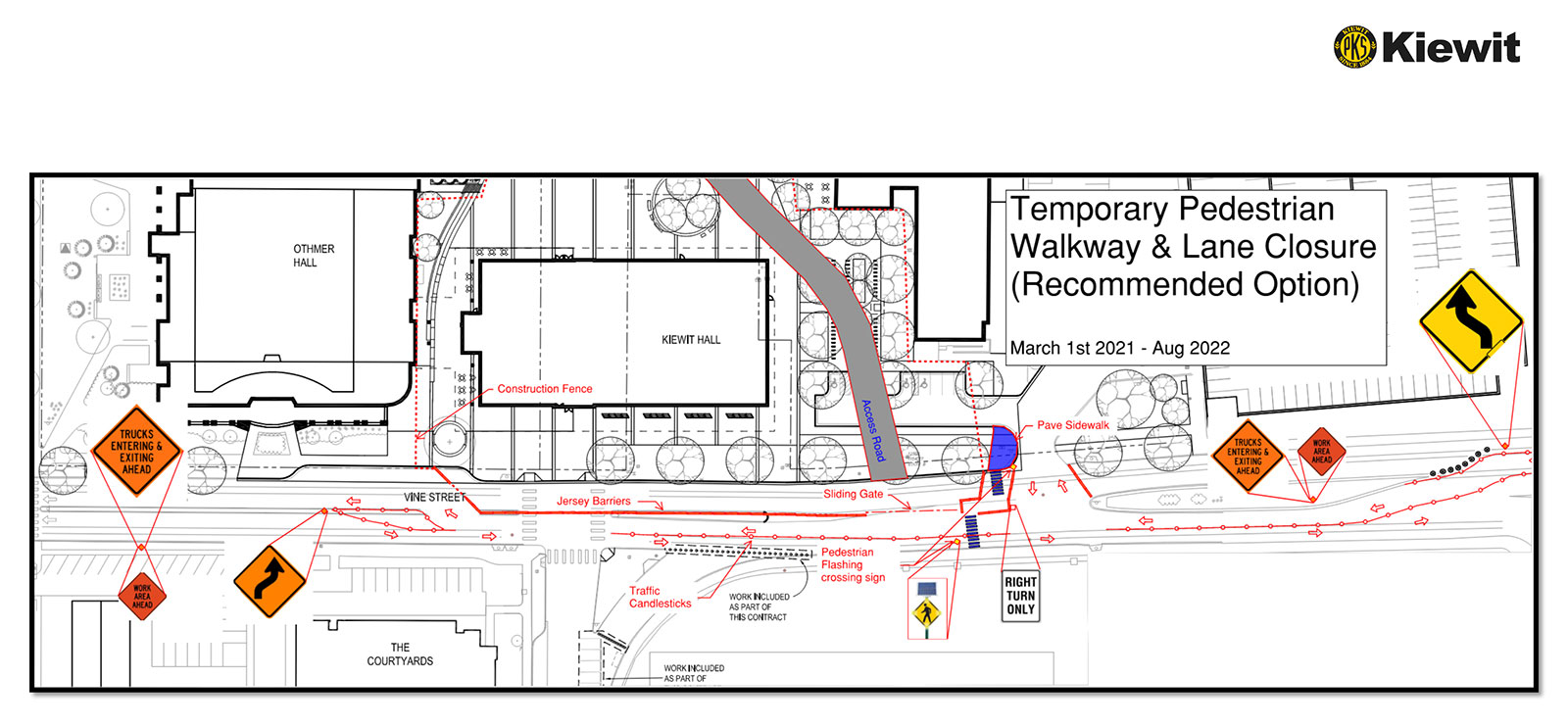 Map of the Temporary Pedestrian Walkway & Lane Closure (Recommended Option) for Kiewit Hall - March 1, 2021 to August 2022
