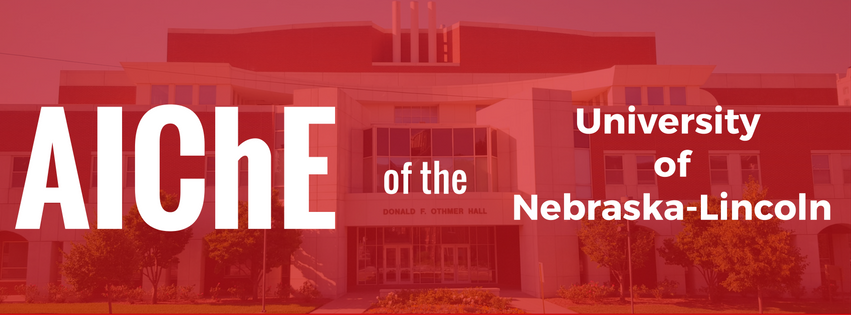 American Institute of Chemical Engineers (AIChE) of the University of Nebraska