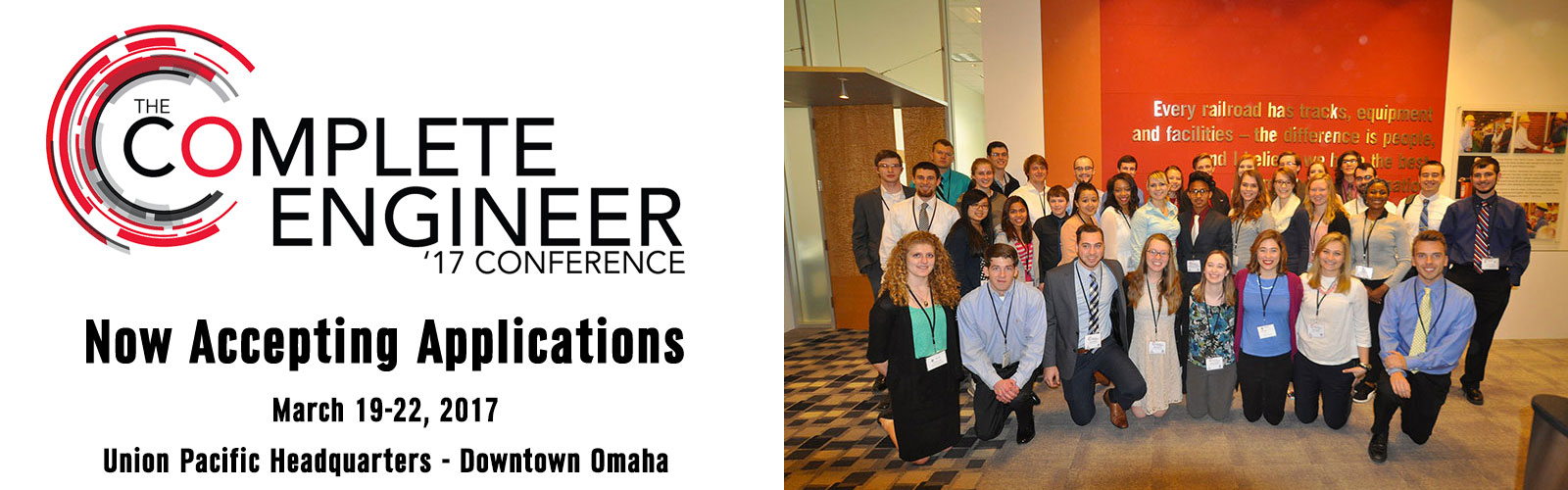 Apply Now for the 2017 Complete Engineer Conference: March 19-22, 2017, Union Pacific Headquarters in Downtown Omaha
