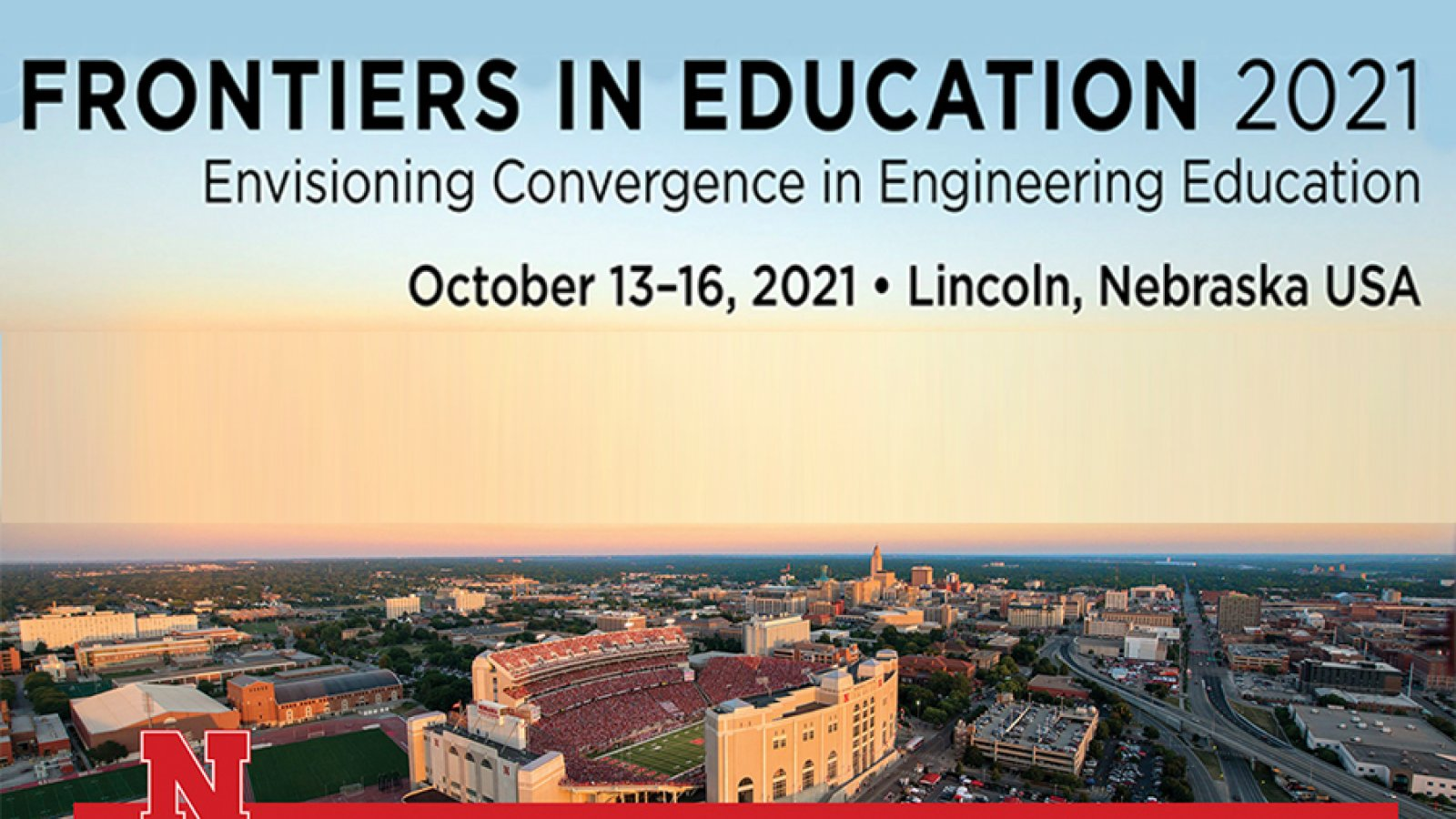 Frontiers in Education 2021 conference will be October 13-16 in Lincoln.