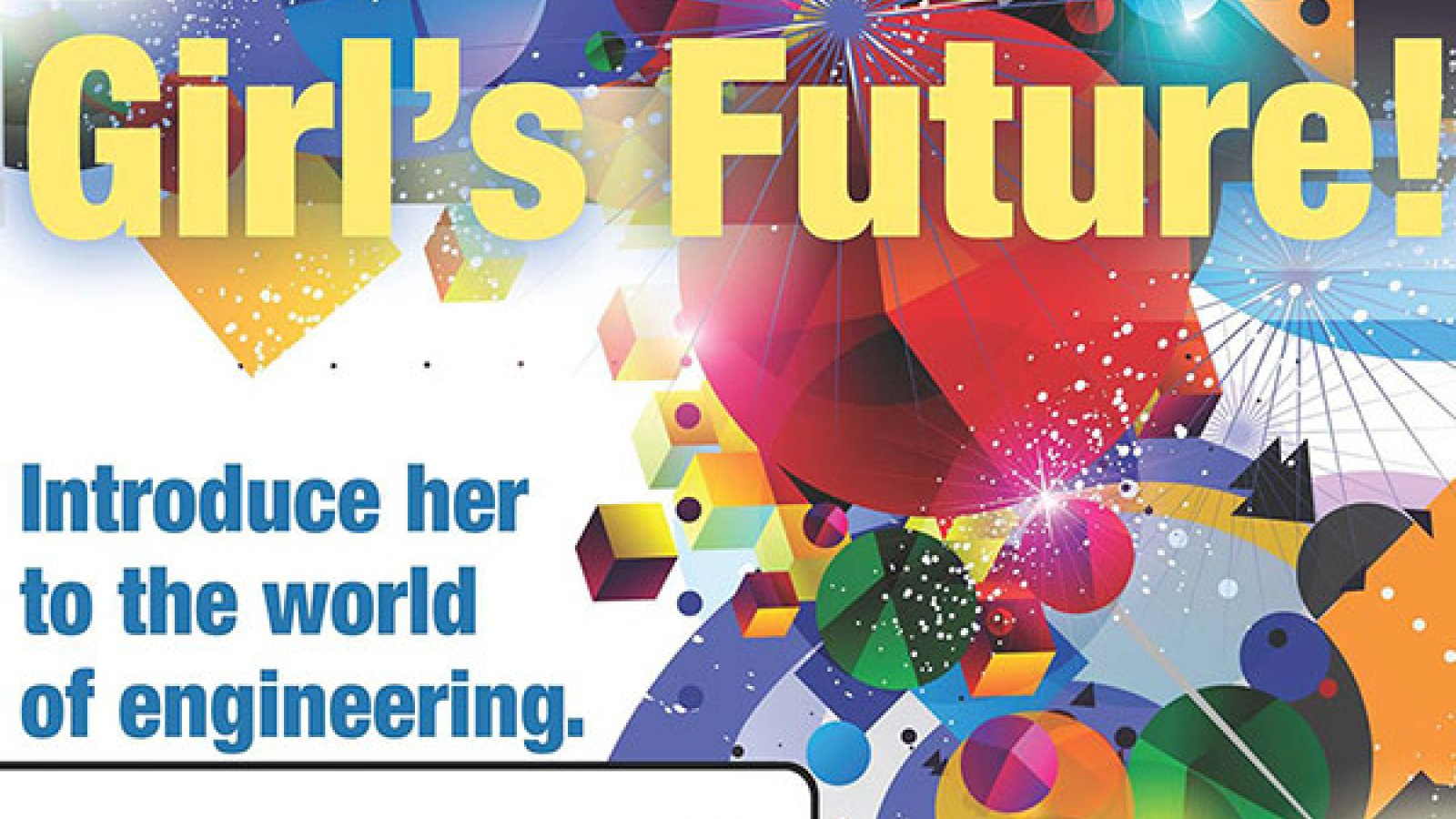 Introduce a Girl to Engineering Day is Saturday, February 24 at Nebraska Innovation Campus.